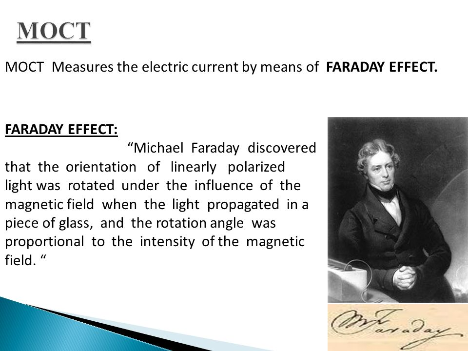MOCT MOCT Measures the electric current by means of FARADAY EFFECT.